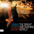 Douglas Detrick's AnyWhen Ensemble - Bright and Rushing World